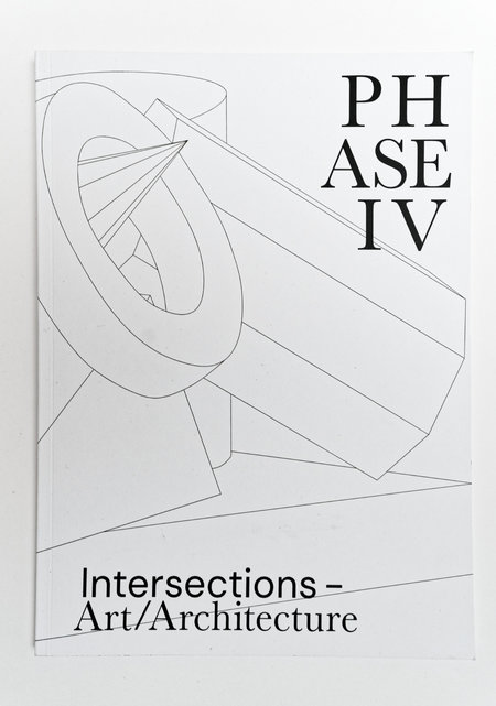 Publication:  Phase IV- Intersections – Art / Architecture